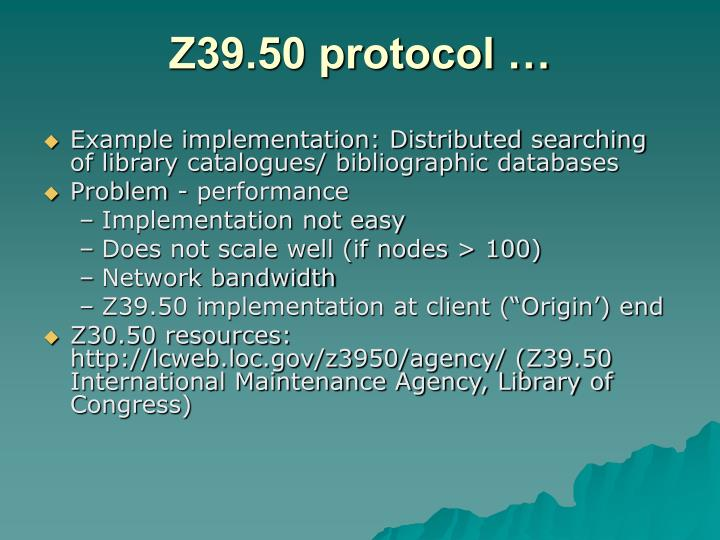 Z39.50 protocol …