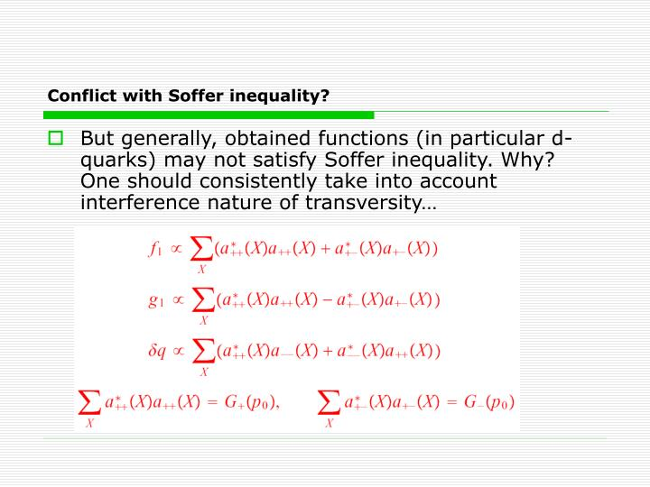 Conflict with Soffer inequality?