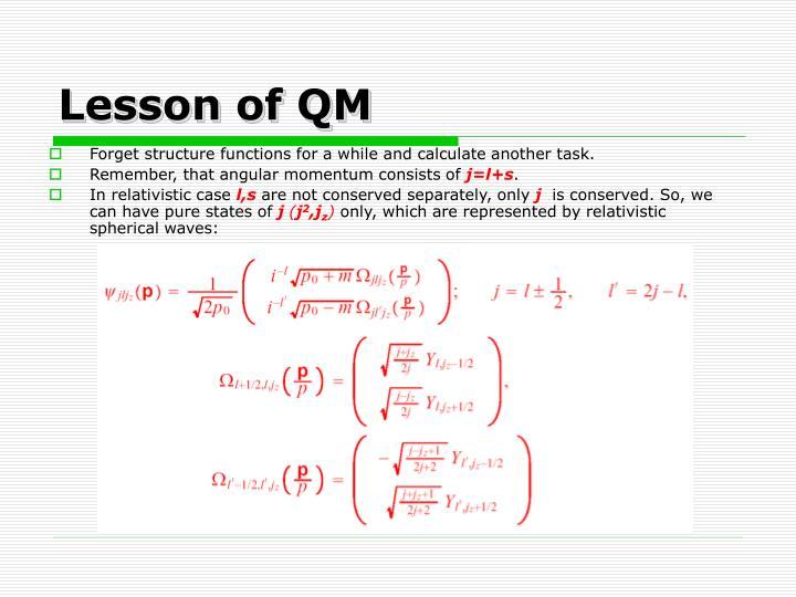 Lesson of QM