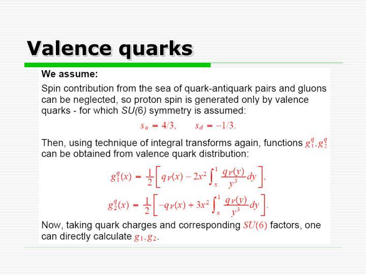 Valence quarks