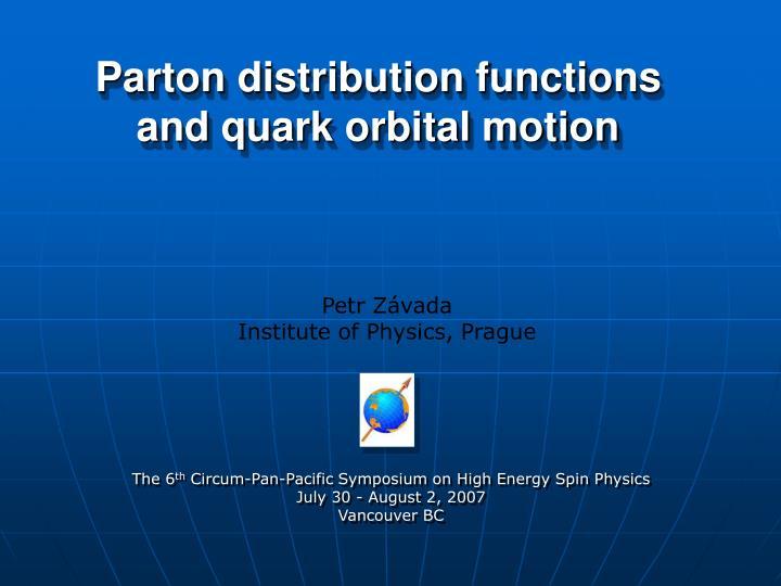 Parton distribution functions and quark orbital motion