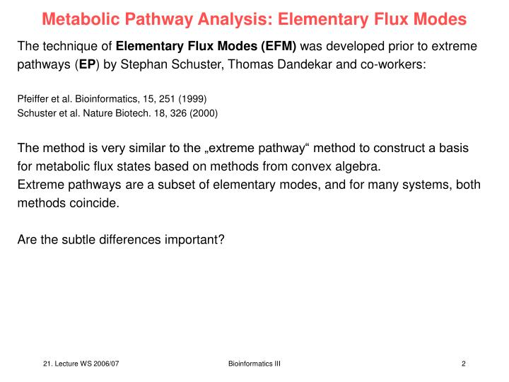 Metabolic Pathway Analysis: Elementary Flux Modes