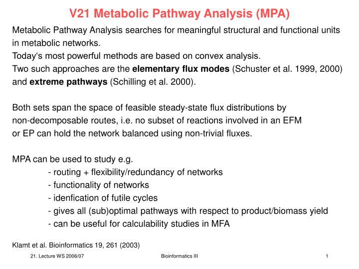 V21 Metabolic Pathway Analysis (MPA)