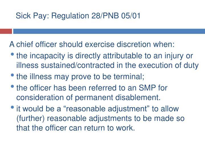 Sick Pay: Regulation 28/PNB 05/01