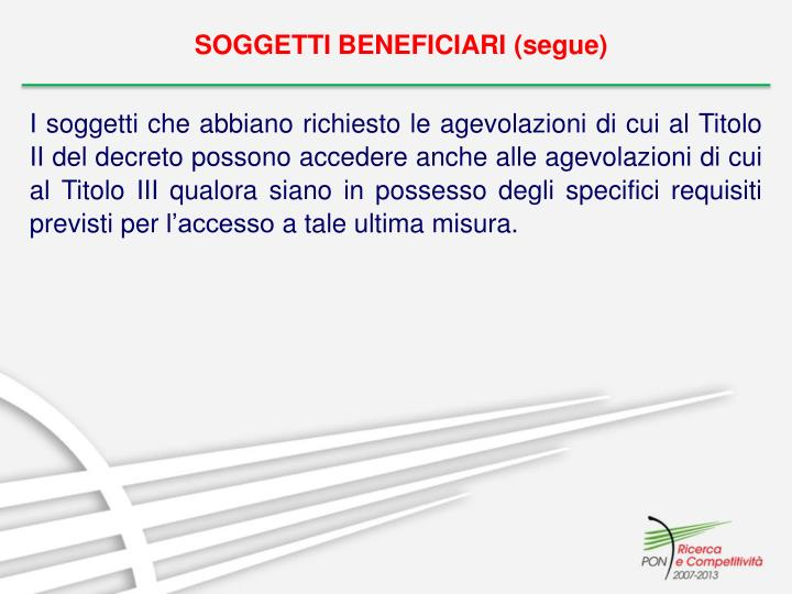 SOGGETTI BENEFICIARI (segue)