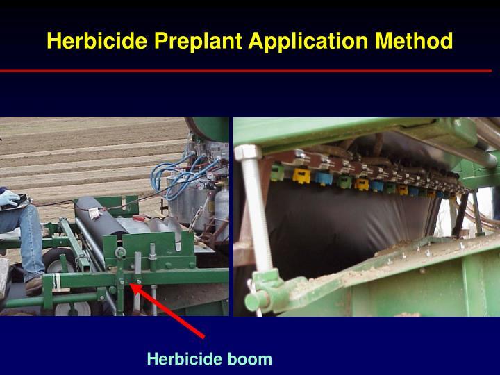 Herbicide Preplant Application Method