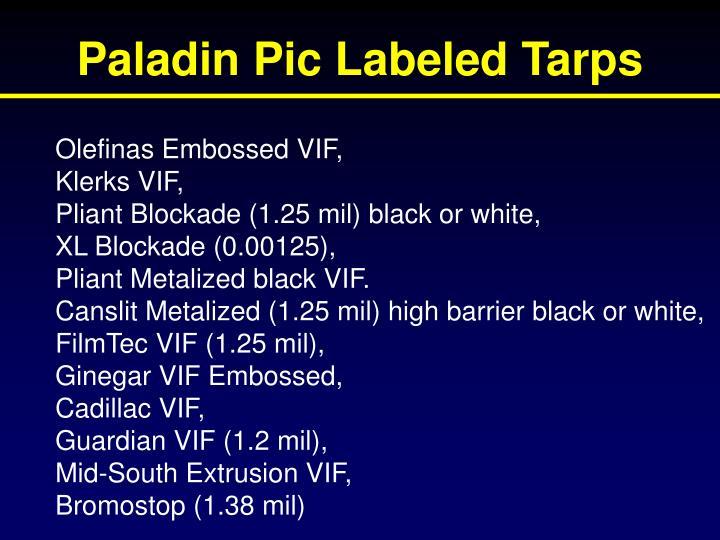 Paladin Pic Labeled Tarps