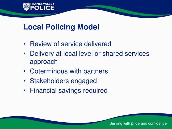 Local Policing Model