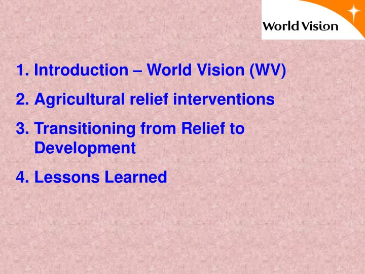 Introduction – World Vision (WV)