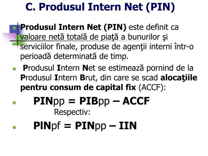 C. Produsul Intern Net (PIN)