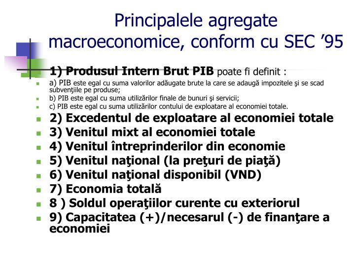 Principalele agregate macroeconomice, conform