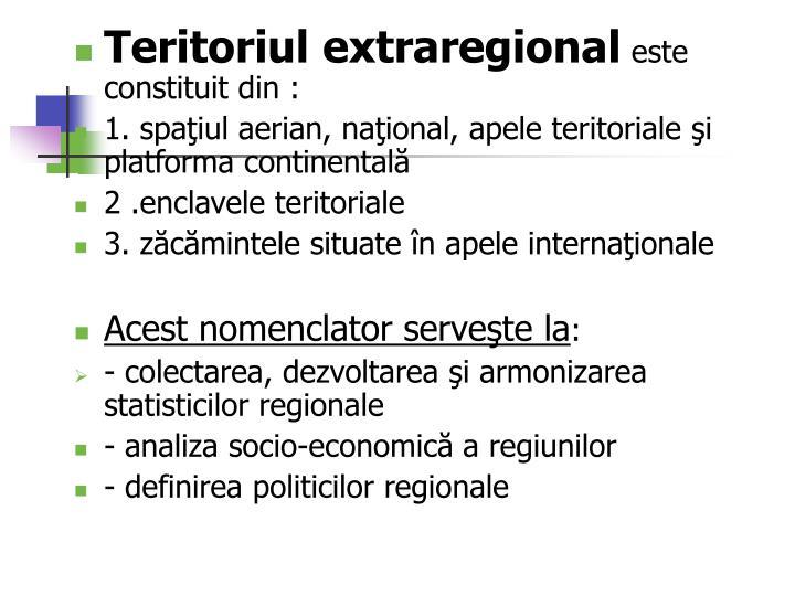 Teritoriul extraregional