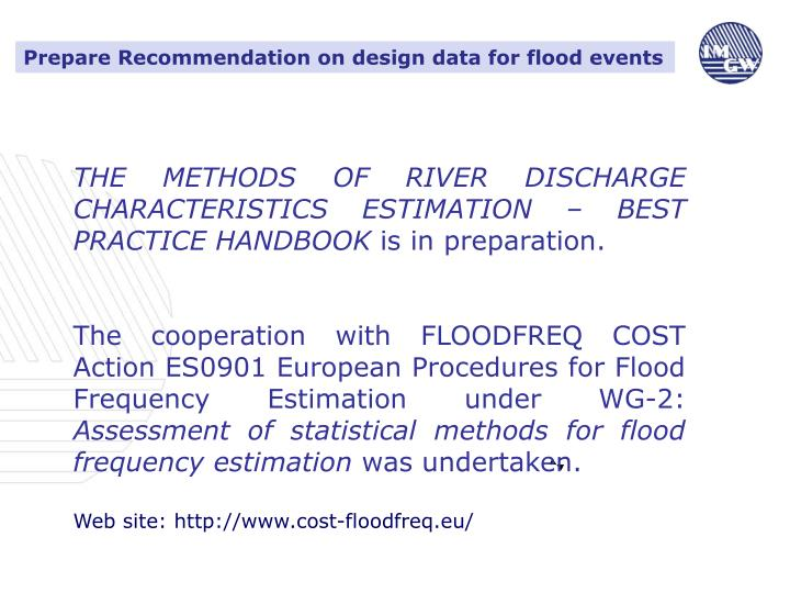 Prepare Recommendation on design data for flood events
