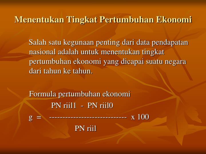 Menentukan Tingkat Pertumbuhan Ekonomi