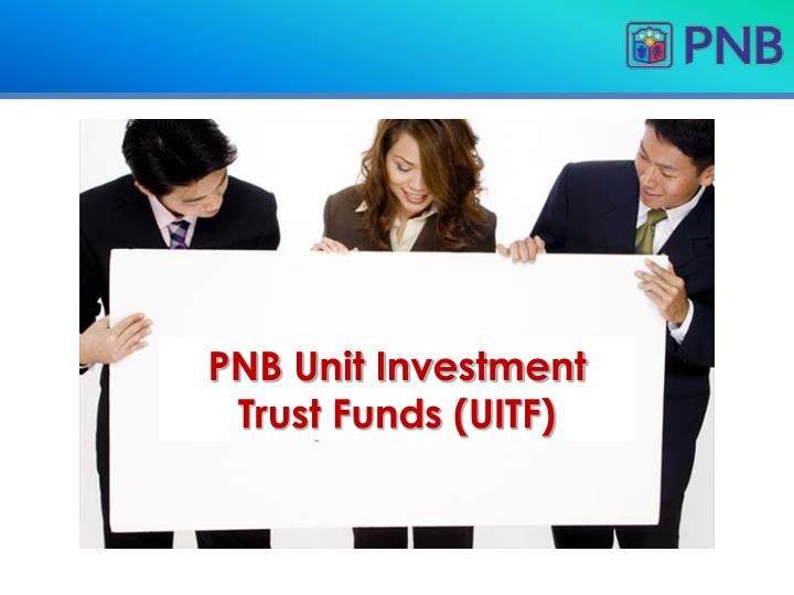 PNB Unit Investment Trust Funds (UITF)