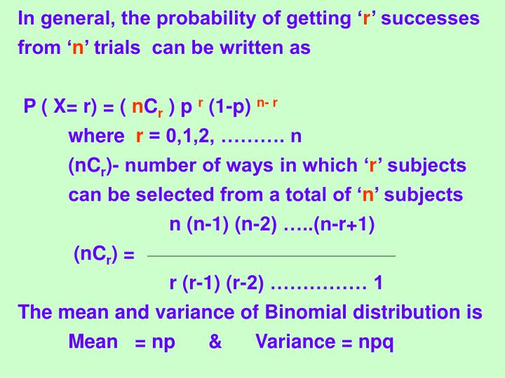 In general, the probability of getting '