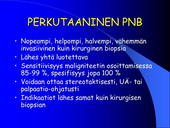 PERKUTAANINEN PNB