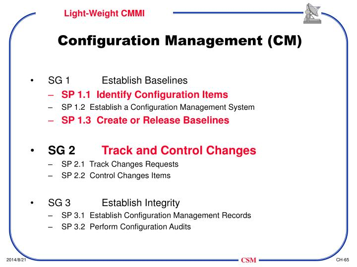 Configuration Management (CM)