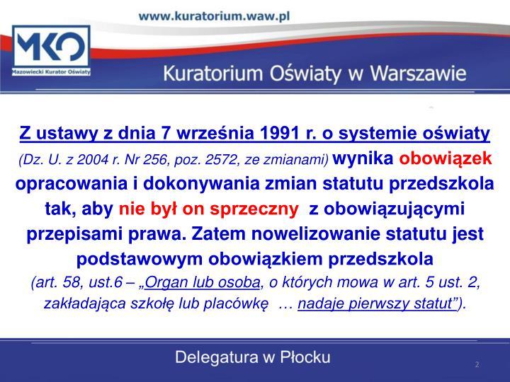 Z ustawy z dnia 7 września 1991 r. o systemie oświaty