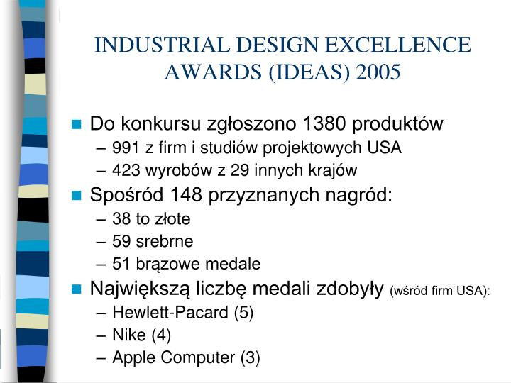 INDUSTRIAL DESIGN EXCELLENCE AWARDS (IDEAS) 2005
