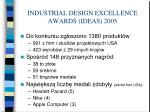 industrial design excellence awards ideas 2005