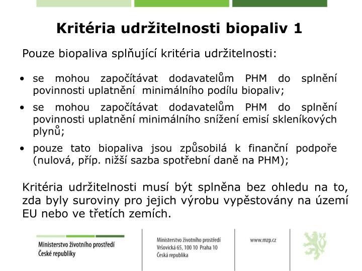 Kritéria udržitelnosti biopaliv 1