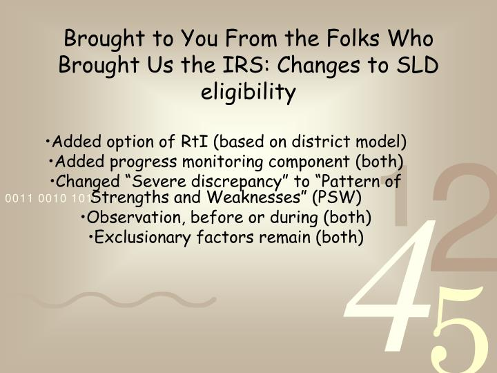 Brought to You From the Folks Who Brought Us the IRS: Changes to SLD eligibility