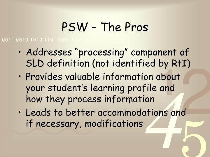 PSW – The Pros