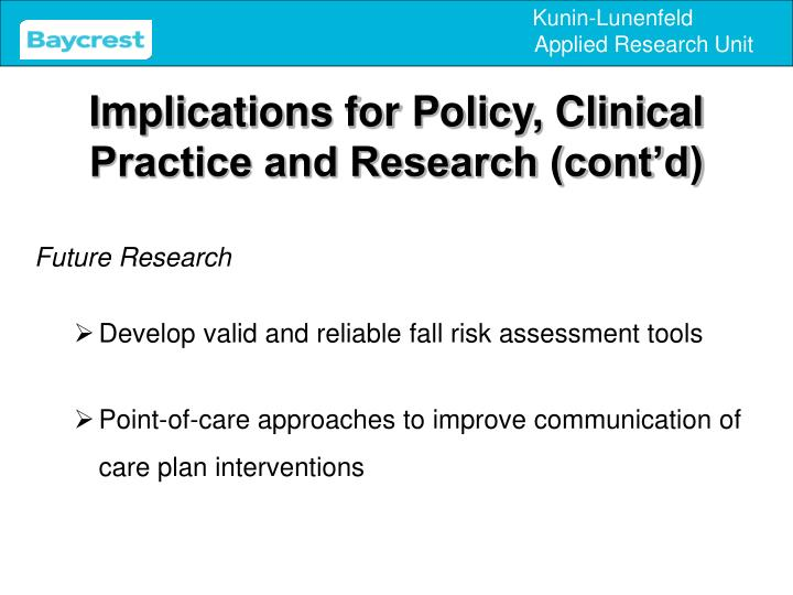 Implications for Policy, Clinical Practice and Research (cont'd)