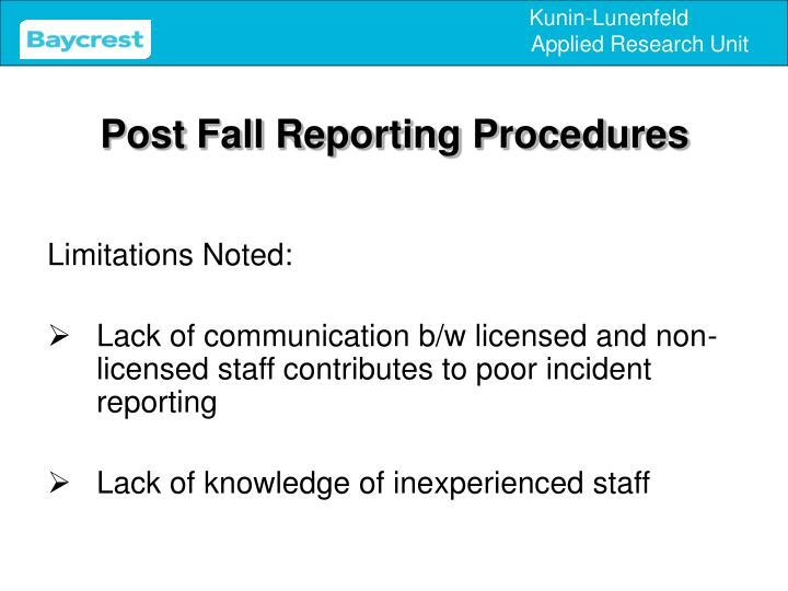 Post Fall Reporting Procedures