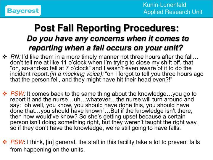 Post Fall Reporting Procedures: