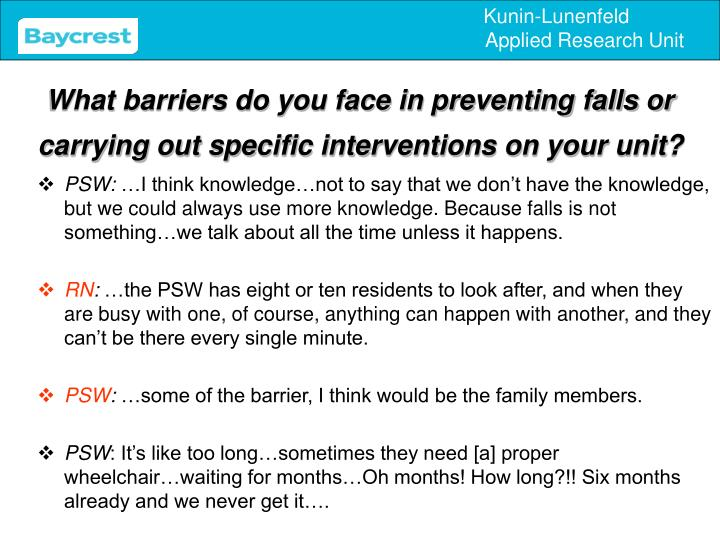 What barriers do you face in preventing falls or carrying out specific interventions on your unit?