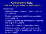 coordinators role work with program director to define this