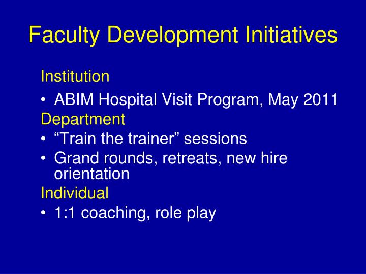 Faculty Development Initiatives