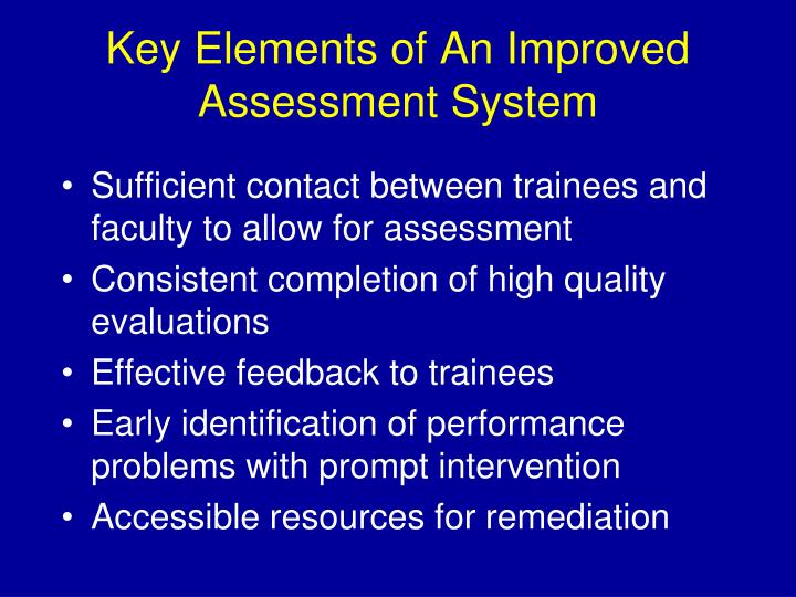 Key Elements of An Improved Assessment System