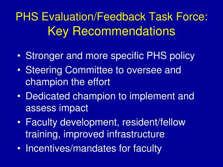 PHS Evaluation/Feedback Task Force: