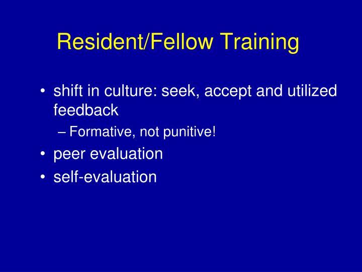 Resident/Fellow Training