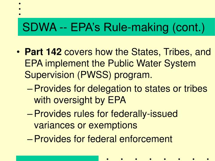 SDWA -- EPA's Rule-making (cont.)
