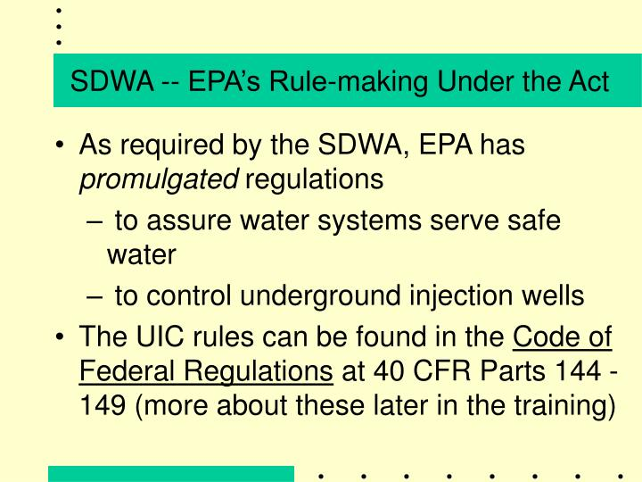 SDWA -- EPA's Rule-making Under the Act