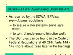 sdwa epa s rule making under the act