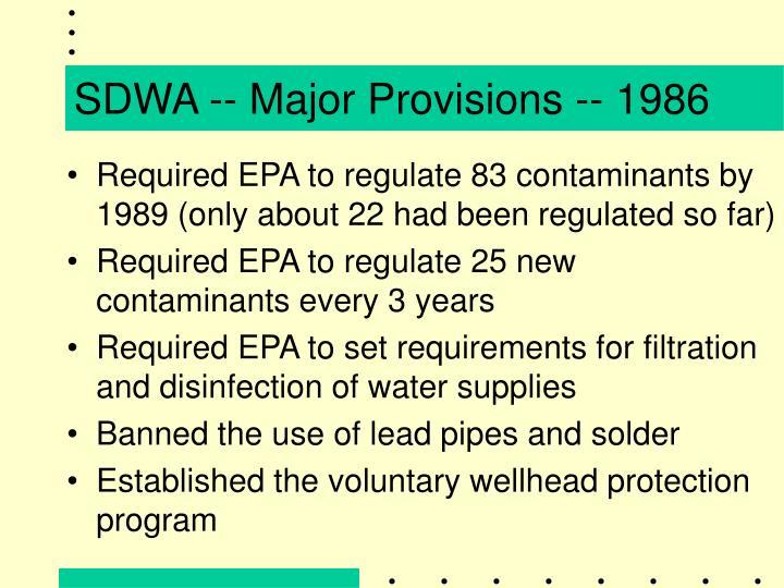SDWA -- Major Provisions -- 1986