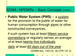 sdwa npdwrs basic concepts cont