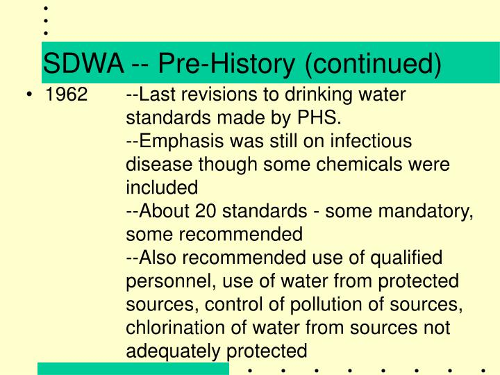 SDWA -- Pre-History (continued)