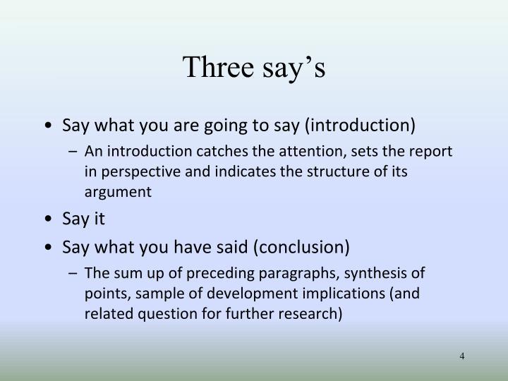 Three say's