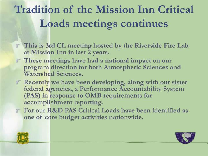 Tradition of the Mission Inn Critical Loads meetings continues
