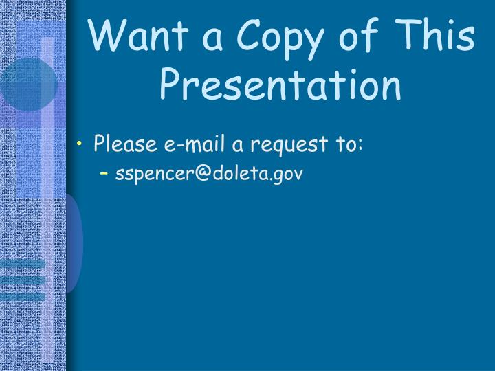 Want a Copy of This Presentation