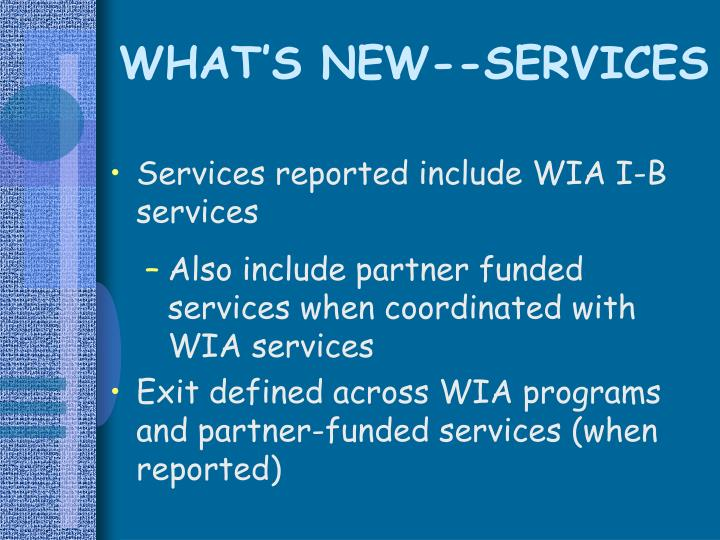 WHAT'S NEW--SERVICES