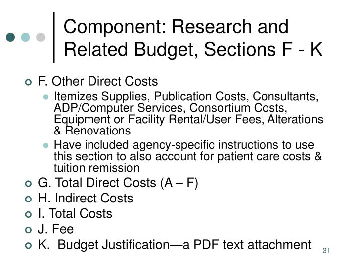 Component: Research and Related Budget, Sections F - K