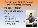 obesity and weight control the physiology of obesity2