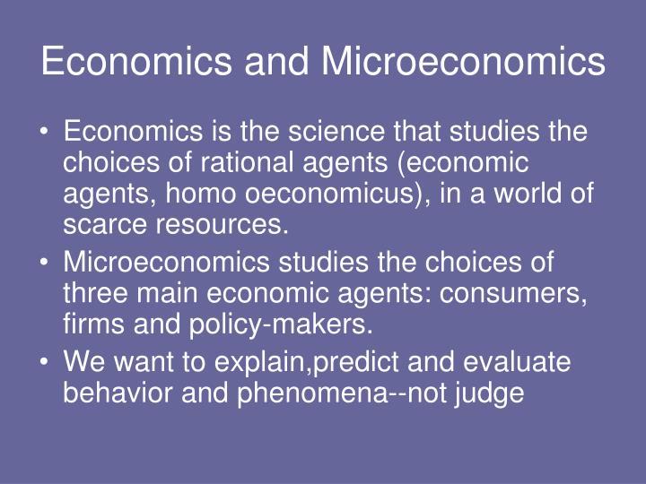 Economics and Microeconomics